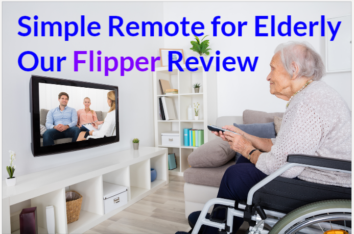 Simple Remote for Elderly: Flipper Review